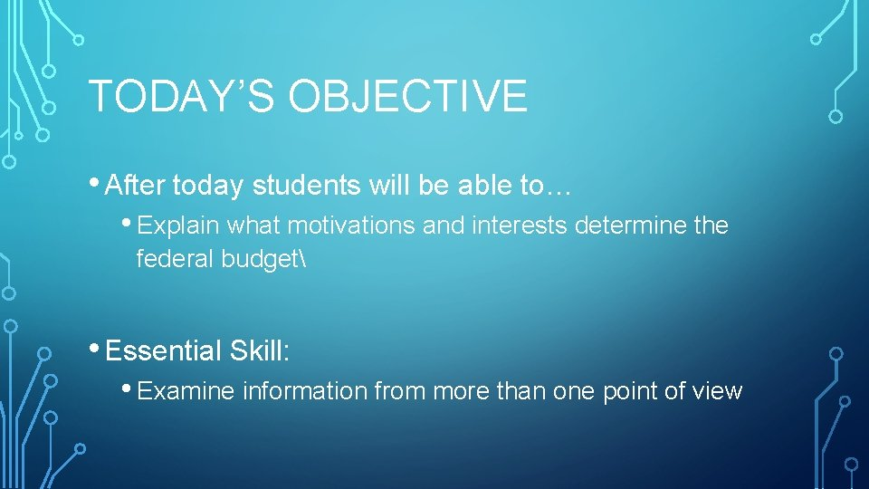 TODAY'S OBJECTIVE • After today students will be able to… • Explain what motivations