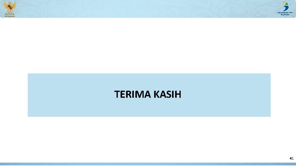 REPUBLIK INDONESIA TERIMA KASIH 41