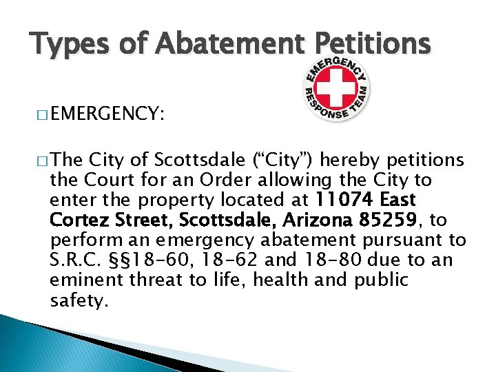 """Types of Abatement Petitions � EMERGENCY: � The City of Scottsdale (""""City"""") hereby petitions"""