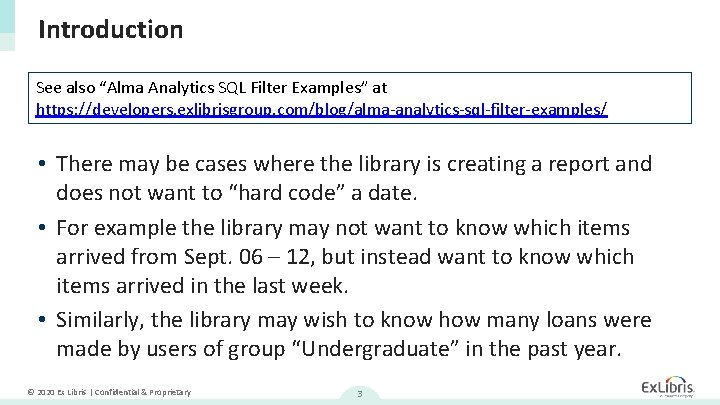 """Introduction See also """"Alma Analytics SQL Filter Examples"""" at https: //developers. exlibrisgroup. com/blog/alma-analytics-sql-filter-examples/ •"""