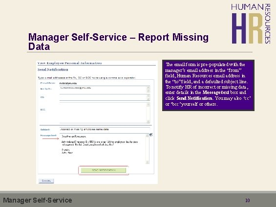 Manager Self-Service – Report Missing Data The email form is pre-populated with the manager's