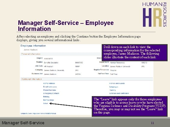 Manager Self-Service – Employee Information After selecting an employee and clicking the Continue button