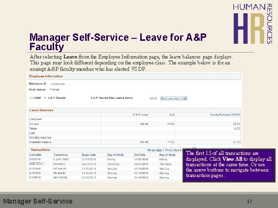 Manager Self-Service – Leave for A&P Faculty After selecting Leave from the Employee Information