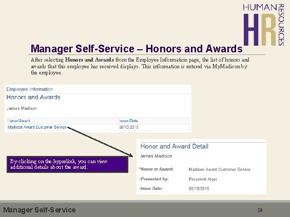 Manager Self-Service – Honors and Awards After selecting Honors and Awards from the Employee