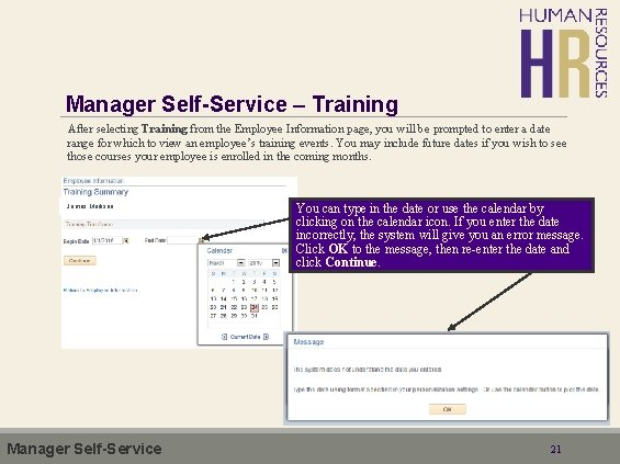 Manager Self-Service – Training After selecting Training from the Employee Information page, you will