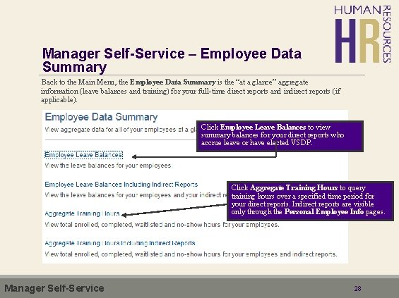 Manager Self-Service – Employee Data Summary Back to the Main Menu, the Employee Data