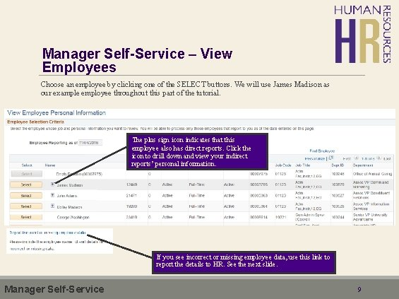 Manager Self-Service – View Employees Choose an employee by clicking one of the SELECT