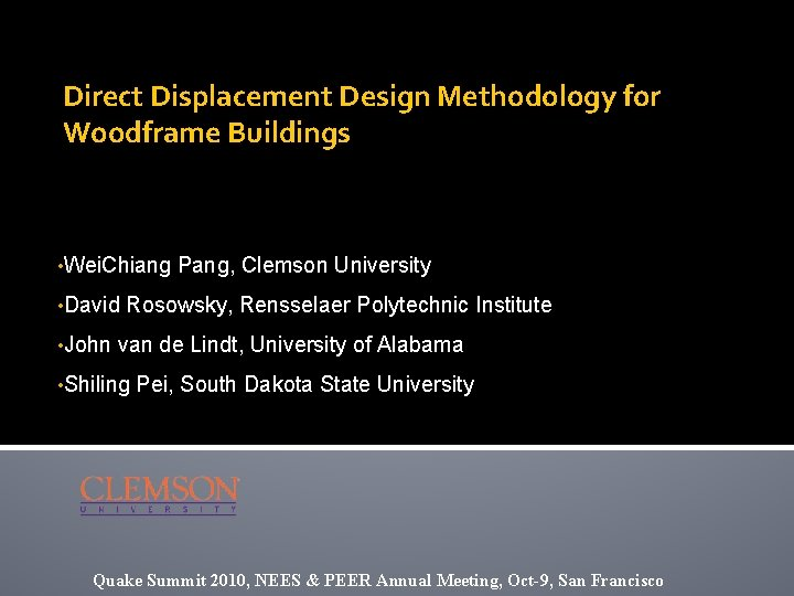 Direct Displacement Design Methodology for Woodframe Buildings • Wei. Chiang • David • John