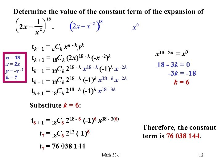 Determine the value of the constant term of the expansion of n = 18