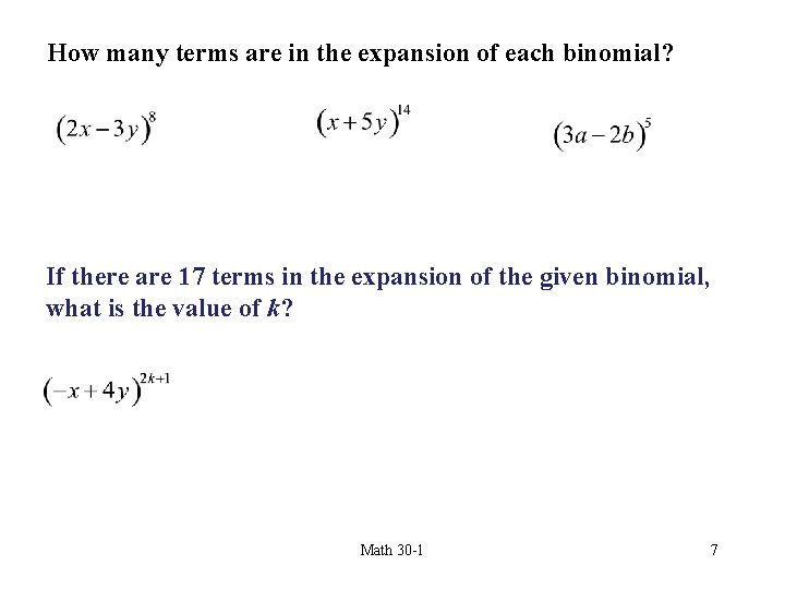 How many terms are in the expansion of each binomial? If there are 17