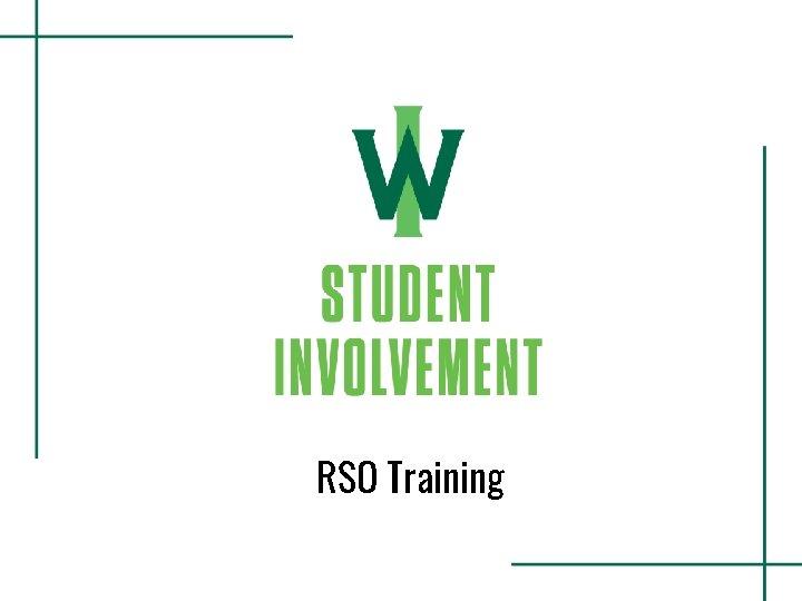 RSO Training