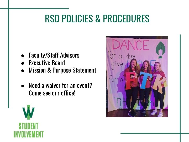 RSO POLICIES & PROCEDURES ● Faculty/Staff Advisors ● Executive Board ● Mission & Purpose