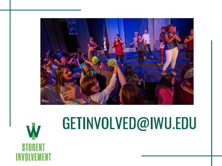 GETINVOLVED@IWU. EDU