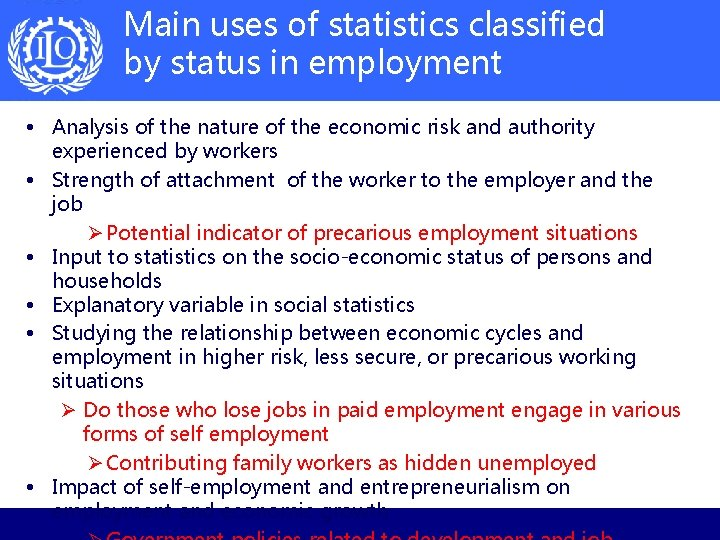 Main uses of statistics classified by status in employment • Analysis of the nature