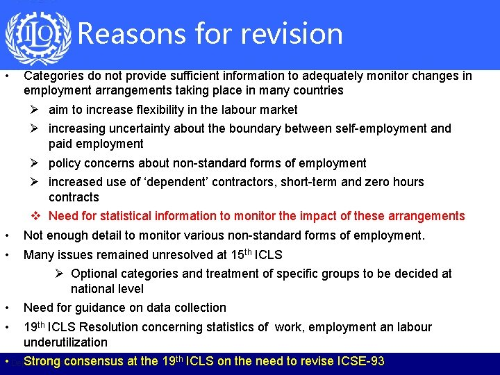 Reasons for revision • Categories do not provide sufficient information to adequately monitor changes