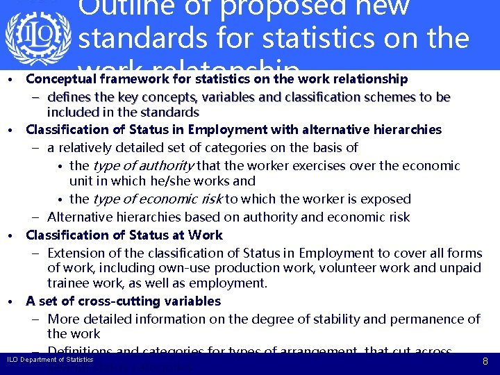 • Outline of proposed new standards for statistics on the work relatonship Conceptual