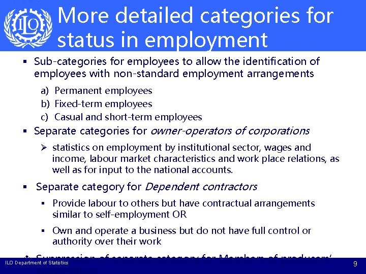 More detailed categories for status in employment § Sub-categories for employees to allow the