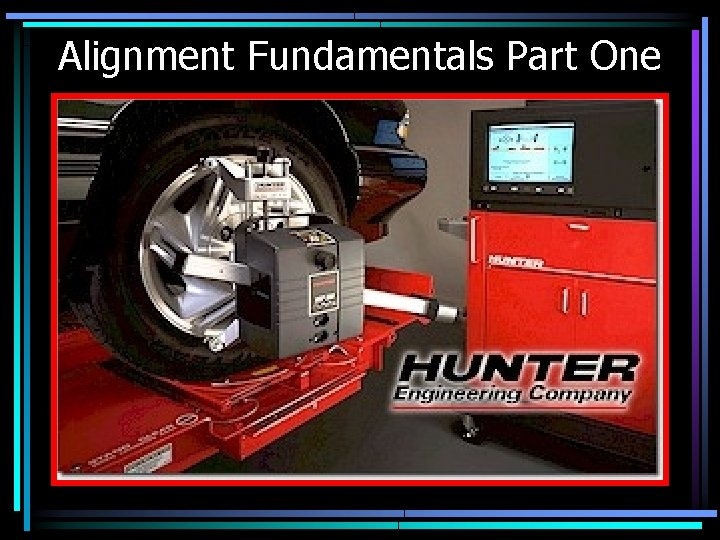 Alignment Fundamentals Part One