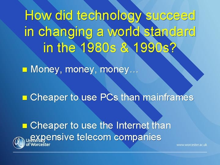 How did technology succeed in changing a world standard in the 1980 s &
