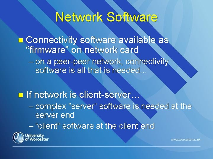 "Network Software n Connectivity software available as ""firmware"" on network card – on a"