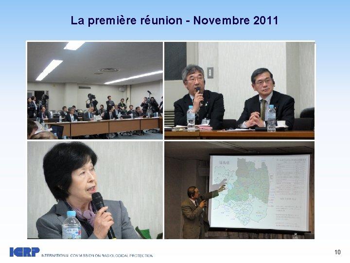 La première réunion - Novembre 2011 10