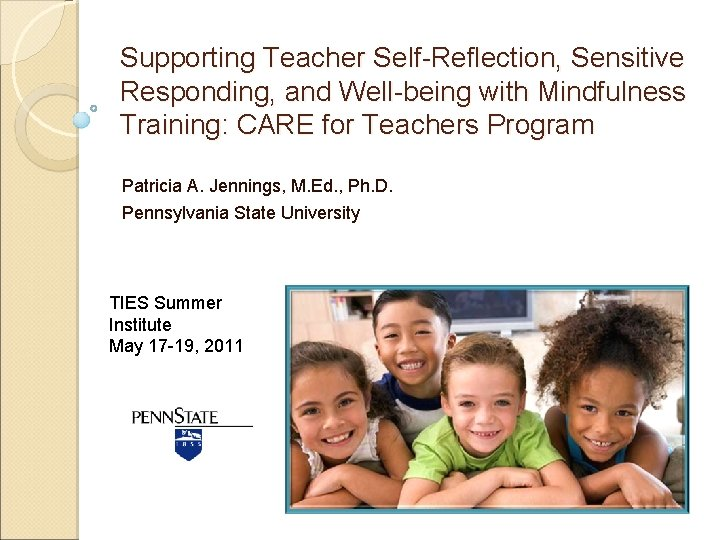 Supporting Teacher Self-Reflection, Sensitive Responding, and Well-being with Mindfulness Training: CARE for Teachers Program
