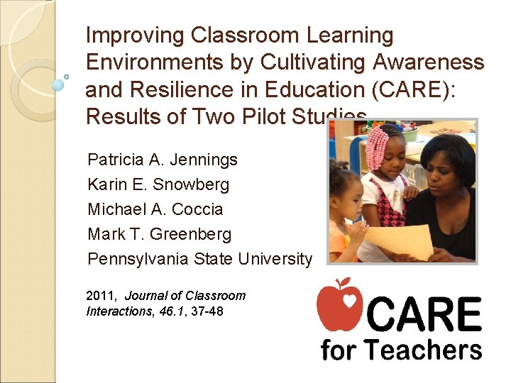 Improving Classroom Learning Environments by Cultivating Awareness and Resilience in Education (CARE): Results of