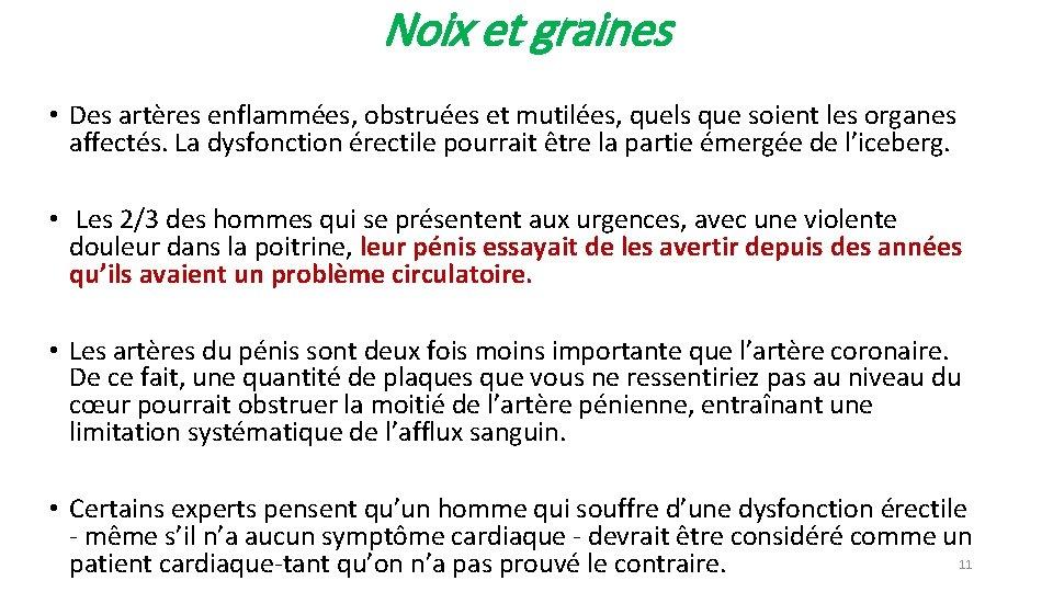 Noix et graines • Des artères enflammées, obstruées et mutilées, quels que soient les
