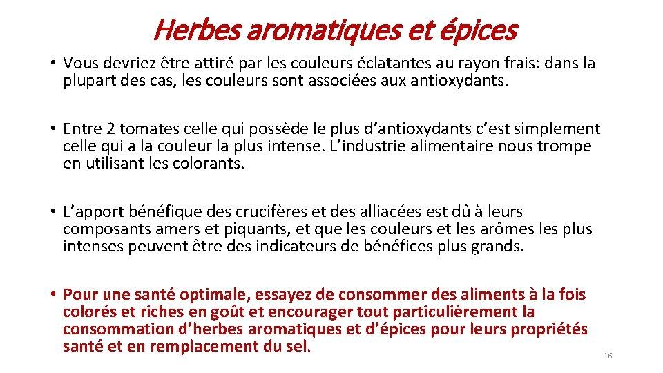 Herbes aromatiques et épices • Vous devriez être attiré par les couleurs éclatantes au