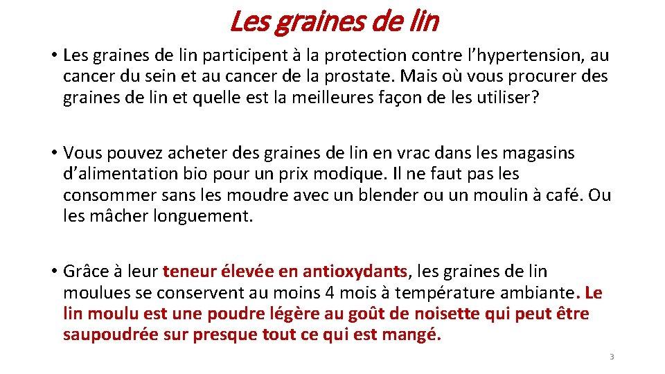 Les graines de lin • Les graines de lin participent à la protection contre