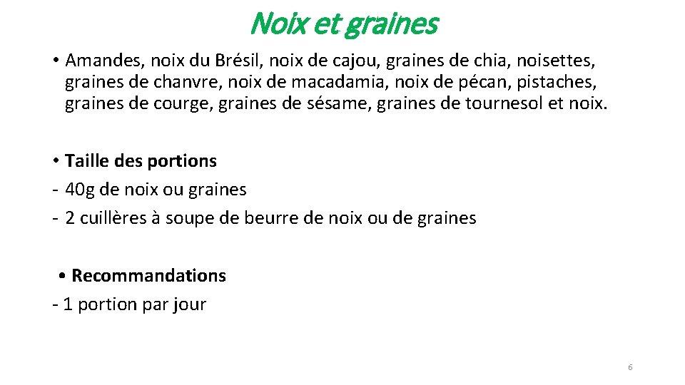 Noix et graines • Amandes, noix du Brésil, noix de cajou, graines de chia,
