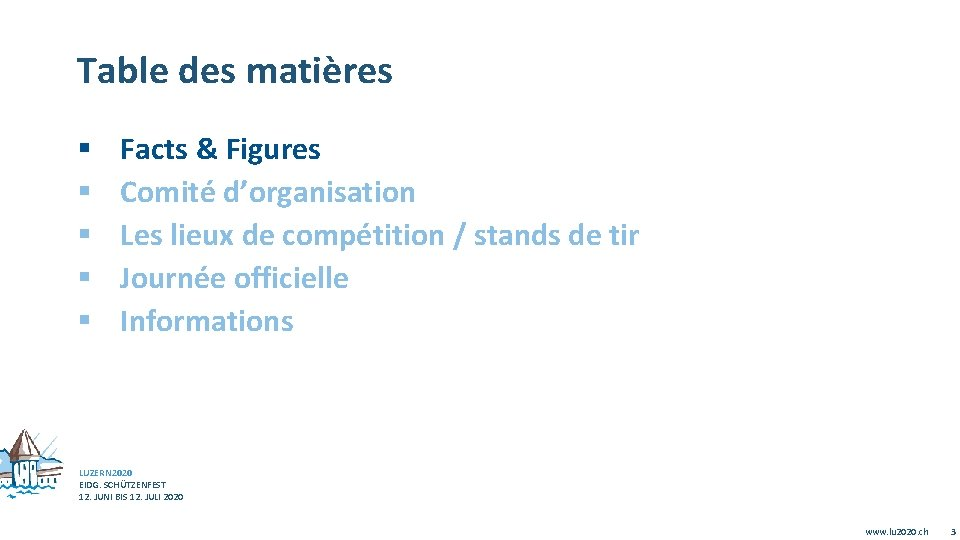 Table des matières § § § Facts & Figures Comité d'organisation Les lieux de