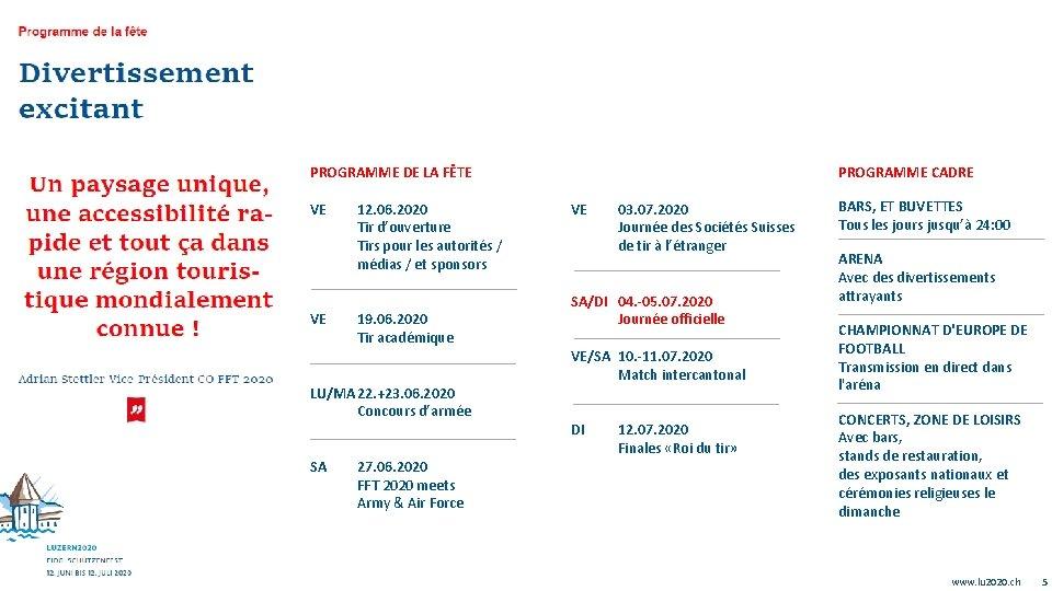 PROGRAMME CADRE PROGRAMME DE LA FÊTE VE VE 12. 06. 2020 Tir d'ouverture Tirs