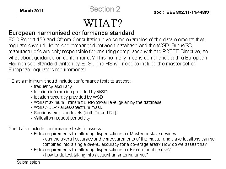 March 2011 Section 2 doc. : IEEE 802. 11 -11/448 r 0 WHAT? European