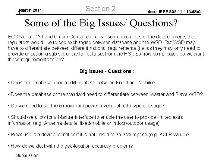 March 2011 11 Section 2 doc. : IEEE 802. 11 -11/448 r 0 Some