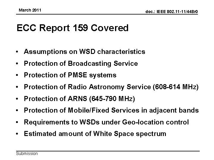 March 2011 doc. : IEEE 802. 11 -11/448 r 0 ECC Report 159 Covered