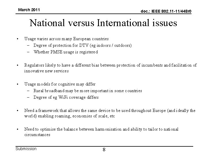 March 2011 doc. : IEEE 802. 11 -11/448 r 0 National versus International issues