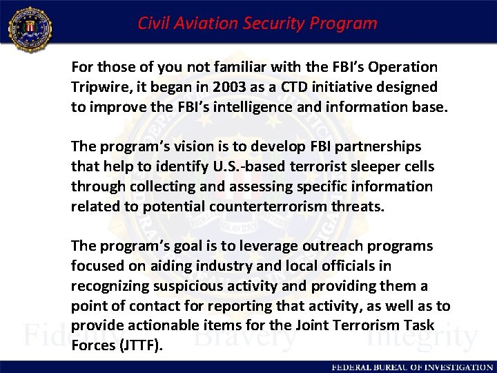 Civil Aviation Security Program For those of you not familiar with the FBI's Operation