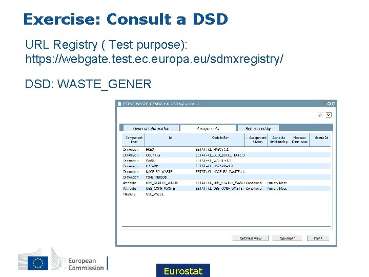 Exercise: Consult a DSD URL Registry ( Test purpose): https: //webgate. test. ec. europa.