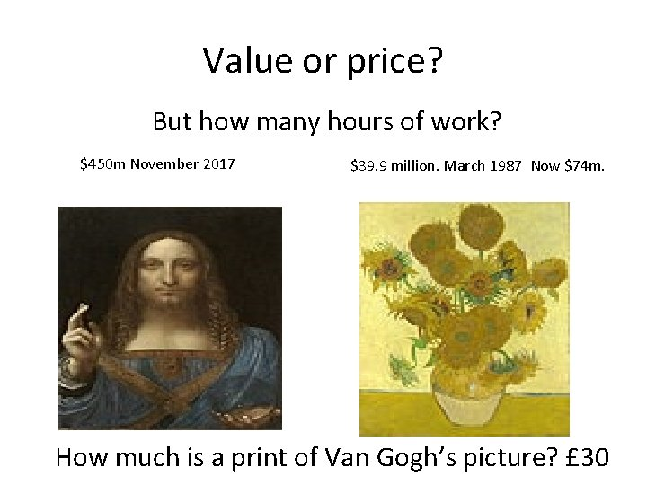 Value or price? But how many hours of work? $450 m November 2017 $39.