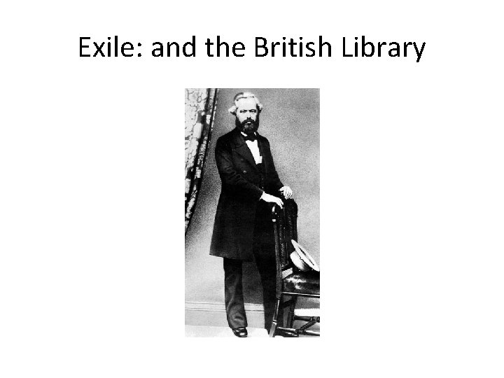 Exile: and the British Library