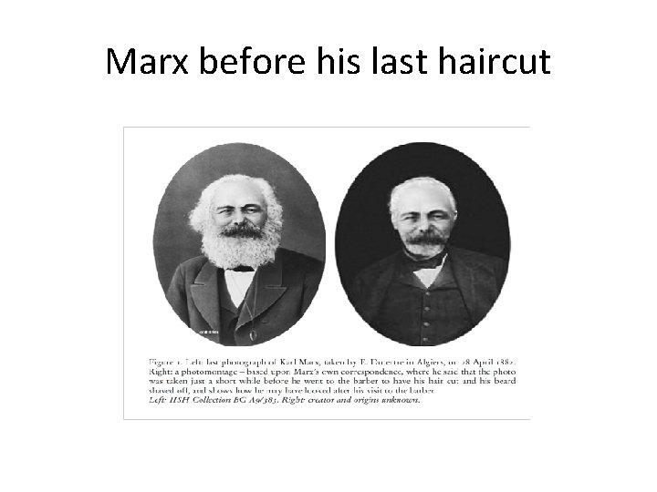 Marx before his last haircut