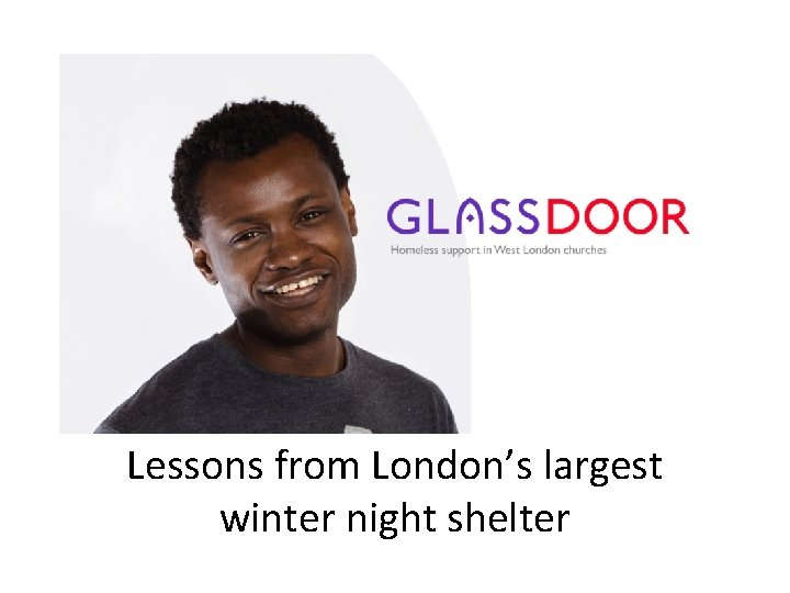Lessons from London's largest winter night shelter