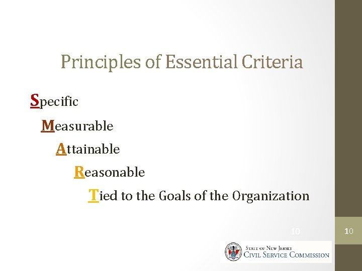 Principles of Essential Criteria Specific Measurable Attainable Reasonable Tied to the Goals of