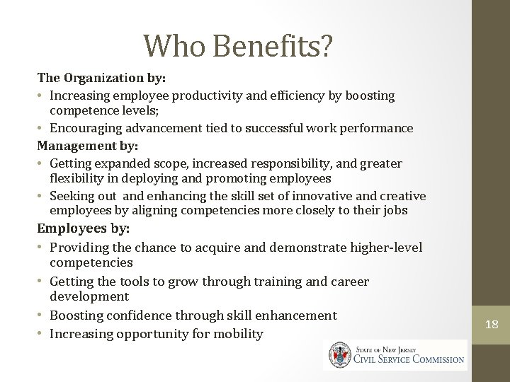 Who Benefits? The Organization by: • Increasing employee productivity and efficiency by boosting competence