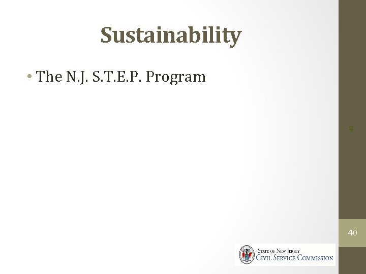 Sustainability 40 • The N. J. S. T. E. P. Program 40