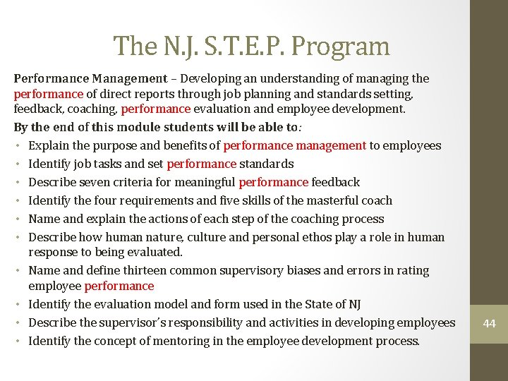 The N. J. S. T. E. P. Program Performance Management – Developing an understanding