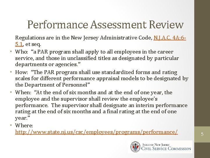 Civil Service Commission Performance Assessment Review • • Regulations are in the New Jersey