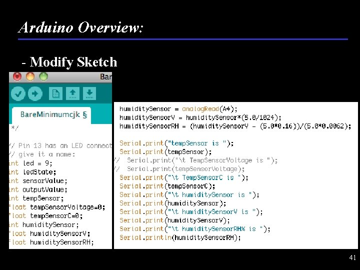 Arduino Overview: - Modify Sketch 41