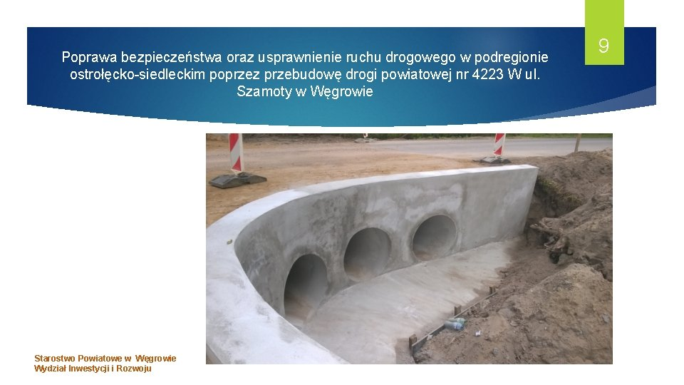Poprawa bezpieczeństwa oraz usprawnienie ruchu drogowego w podregionie ostrołęcko-siedleckim poprzez przebudowę drogi powiatowej nr
